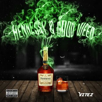 Hennessy & GoodWeed cover
