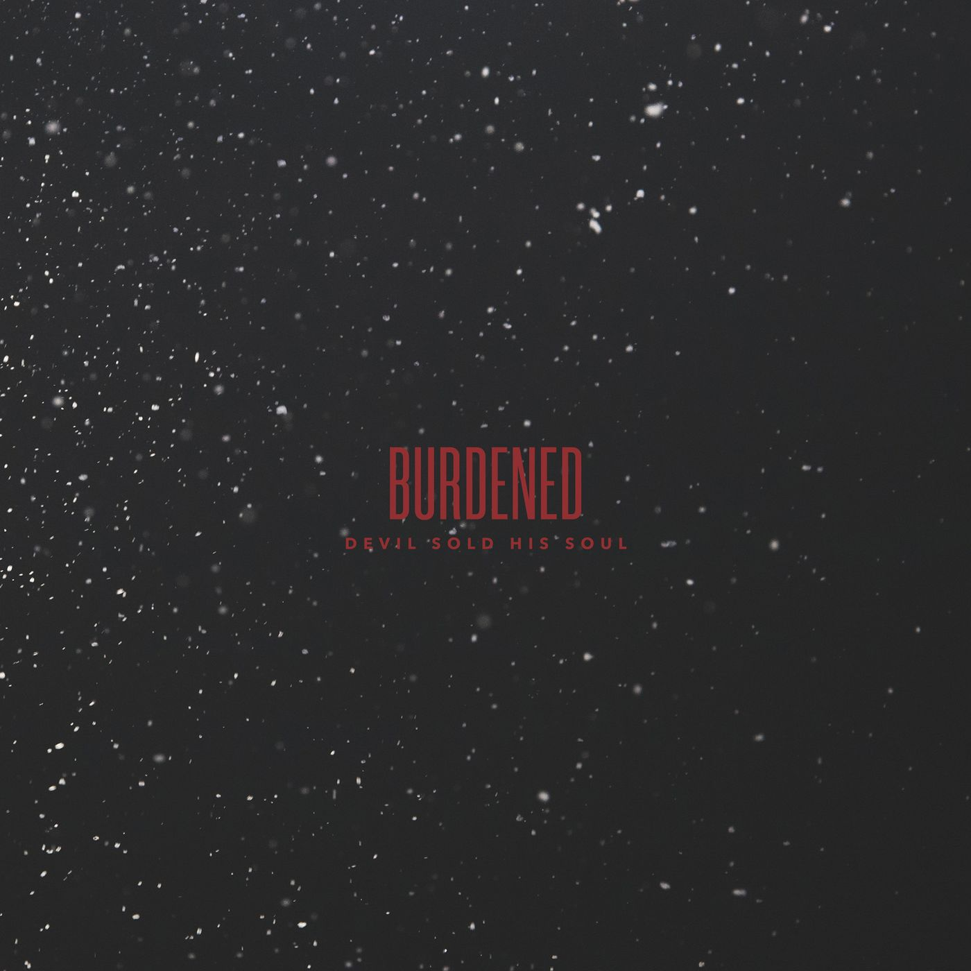 Devil Sold His Soul - Burdened [single] (2021)