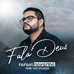Rafael Novarine Part. Luiz Arcanjo – Fala Deus