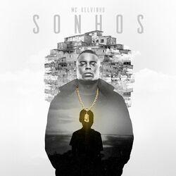 Sonhos - Mc Kelvinho (2020) Download