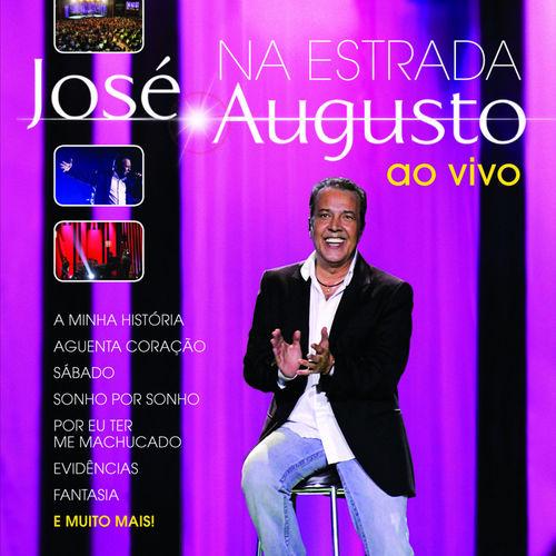 Baixar CD Na Estrada – Ao Vivo – José Augusto (2012) Grátis