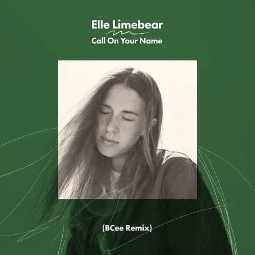 Elle Limebear - Call On Your Name (BCee Remix) [Single] 2019