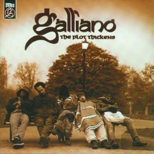 Galliano - The Plot Thickens: letras y canciones | Deezer