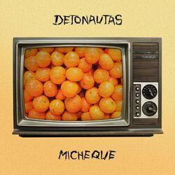 Micheque – Detonautas Roque Clube