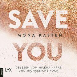 Save You - Maxton Hall Reihe, Band 2 (Ungekürzt) Hörbuch kostenlos