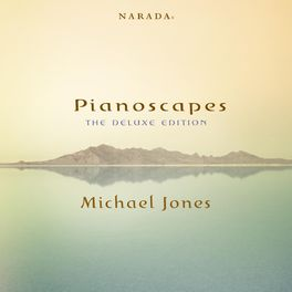 Michael Jones - Pianoscapes - The Deluxe Edition