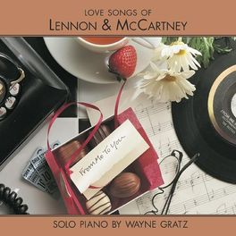 Wayne Gratz - From Me To You (Love Songs of Lennon & McCartney)