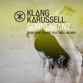 Album cover of Sonnentanz (Sun Don't Shine)
