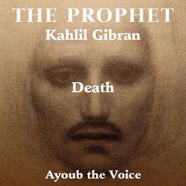 Ayoub The Voice The Prophet Kahlil Gibran Death Music