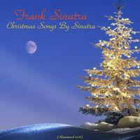 christmas songs by sinatra all tracks remastered - Christmas Songs By Sinatra