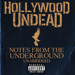 Hollywood Undead – Notes From The Underground – Unabridged (Deluxe) 2013 CD Completo