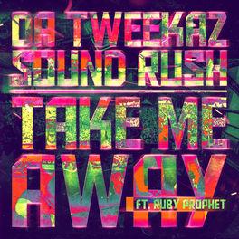 Album cover of Take Me Away