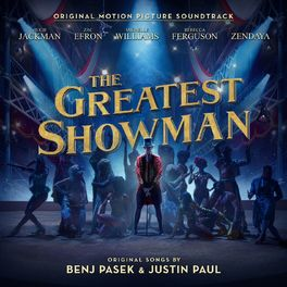 Album cover of The Greatest Showman (Original Motion Picture Soundtrack)