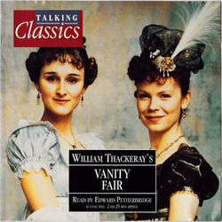 Thackeray: Vanity Fair