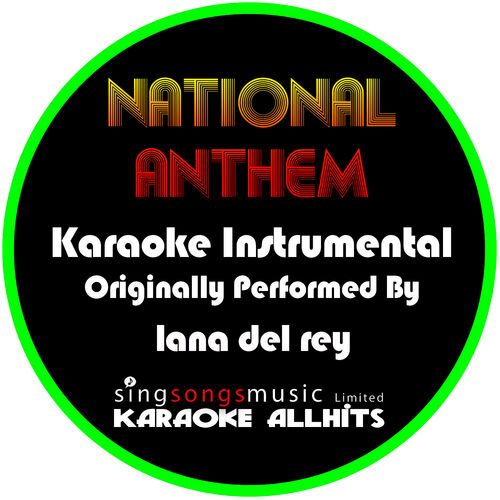 Karaoke All Hits: National Anthem (Originally Performed By