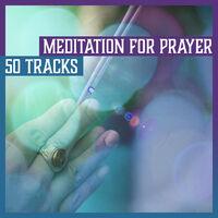 Various Artists: Meditation for Prayer: 50 Tracks
