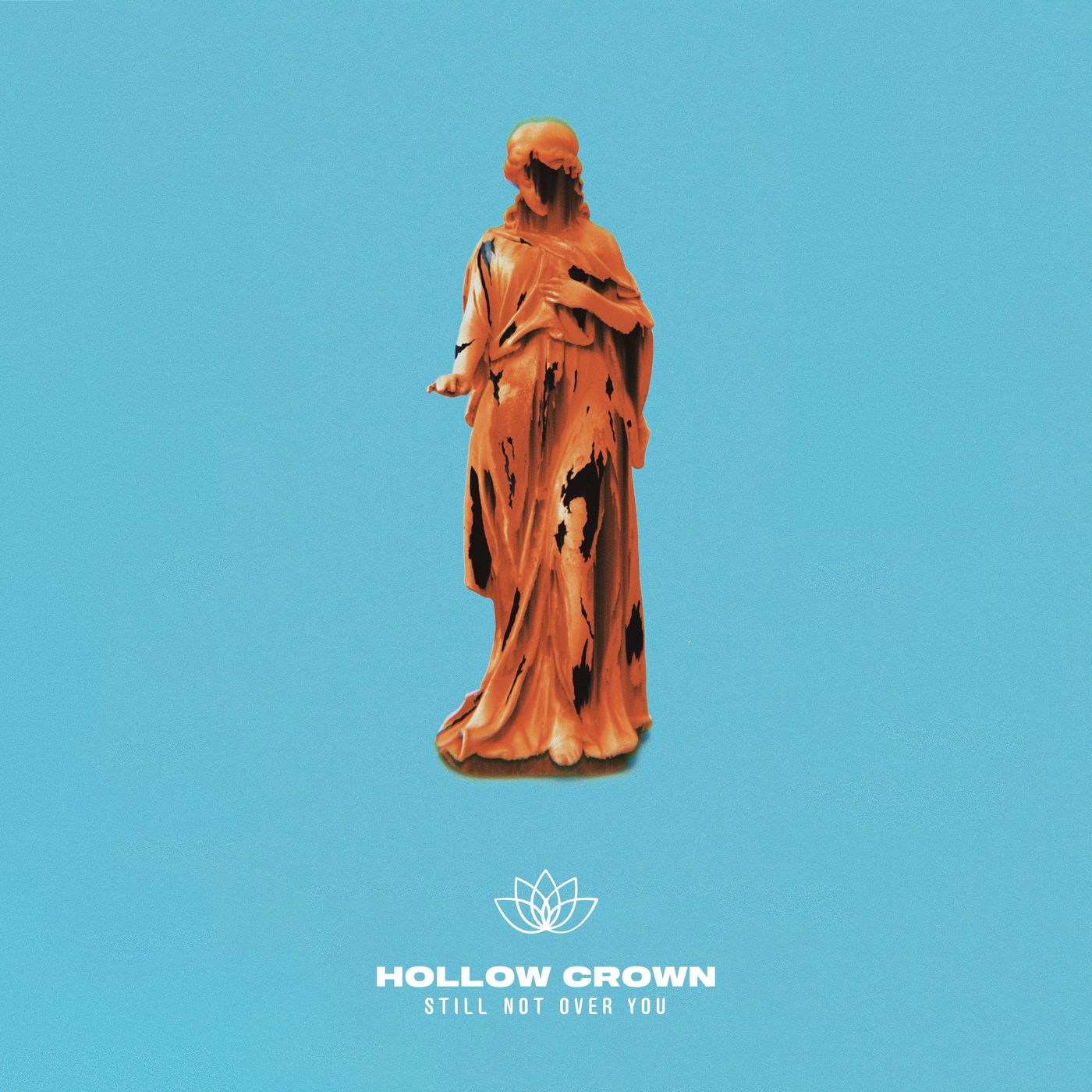 Hollow Crown - Still Not Over You [single] (2020)