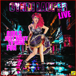 Cyndi Lauper – Girls Just Want to Have Fun (Live) 2019 CD Completo