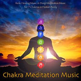 Various Artists: Chakra Meditation Music - Reiki Healing