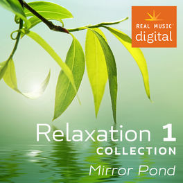 Various Artists - Relaxation Collection 1 - Mirror Pond