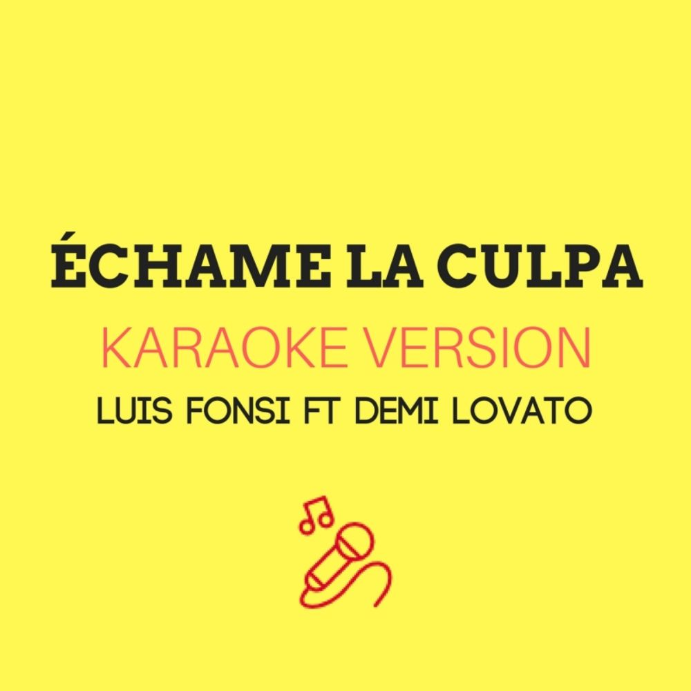 Échame La Culpa (Karaoke Version)