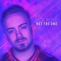 Not The One (Mike Delinquent rmx) - JACK ROSE