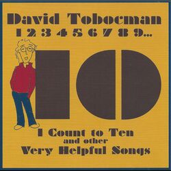 I Count to Ten and Other Very Helpful Songs