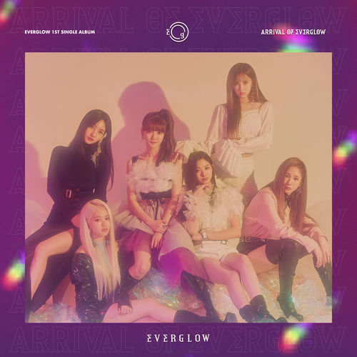 Everglow: ARRIVAL OF EVERGLOW - Music Streaming - Listen on Deezer