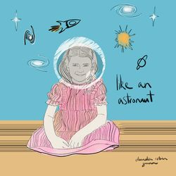 Like an Astronaut