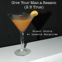 Give Your Man a Reason (2 B True) [feat. Lynette Margulies]