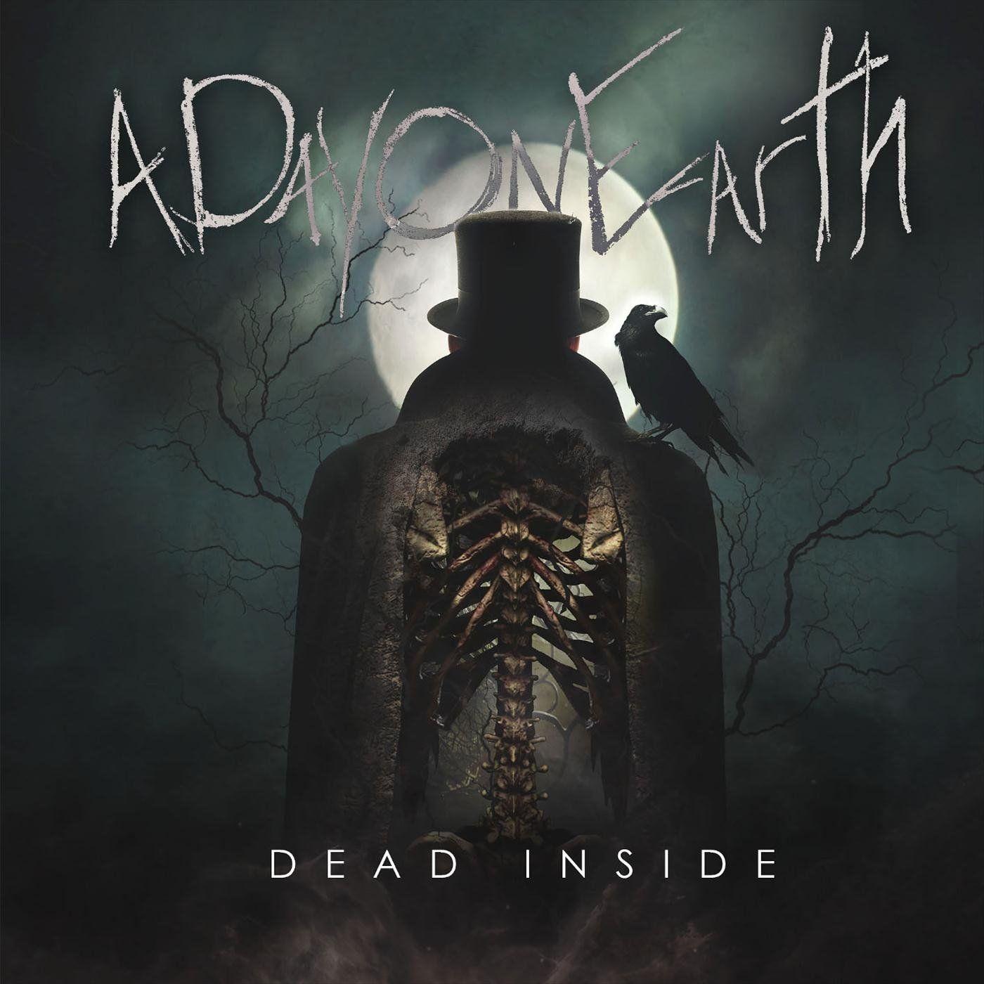 A Day on Earth - Dead Inside [single] (2020)