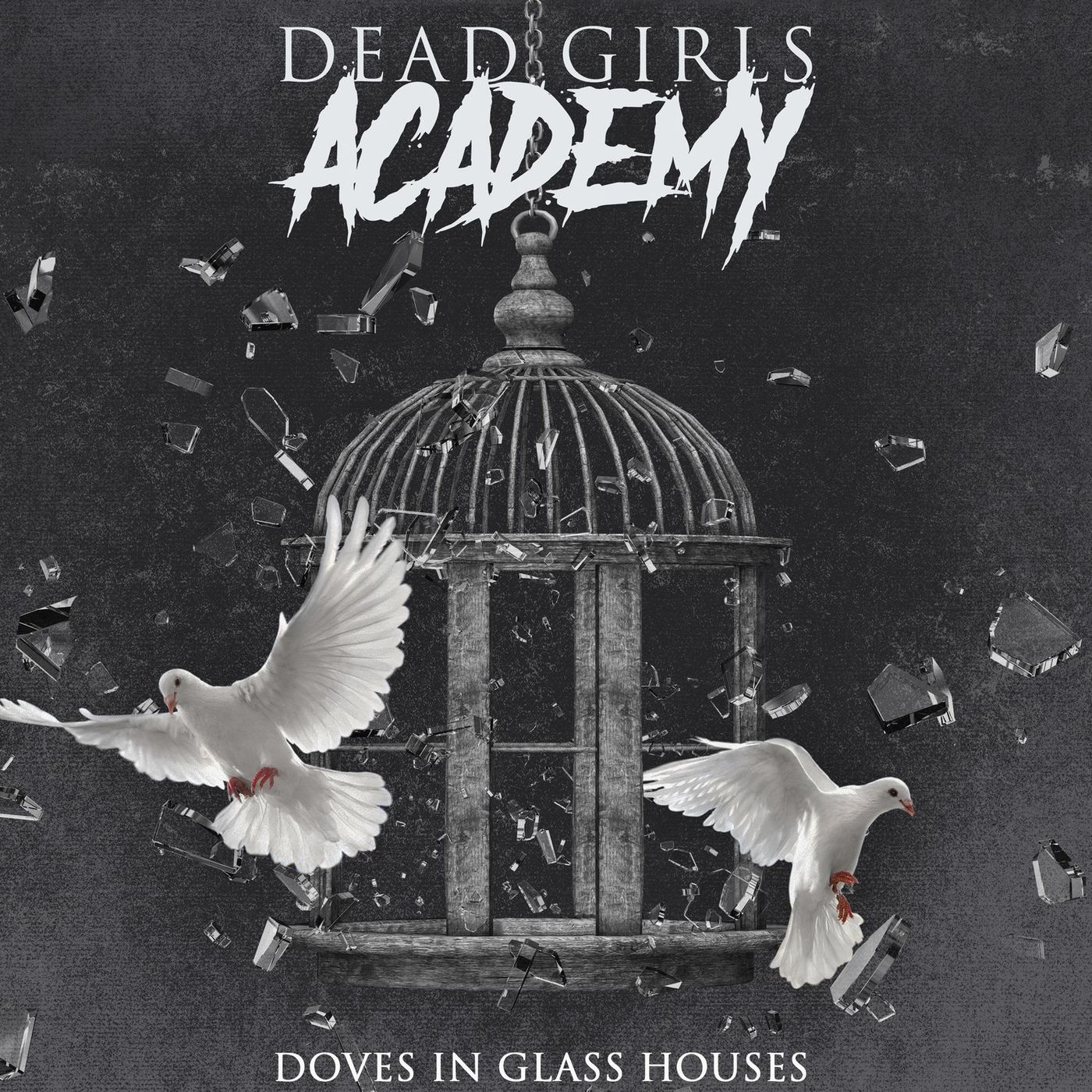Dead Girls Academy - Doves in Glass Houses (2020)
