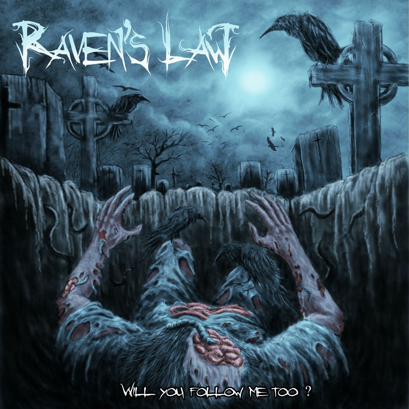 Raven's Law - Will You Follow Me Too? [EP] (2020)