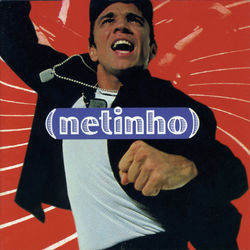 Netinho – Me Leva 2017 CD Completo