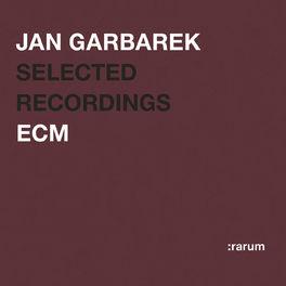 Jan Garbarek - Rarum II / Selected Recordings