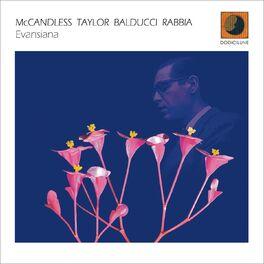 Paul McCandless - Evansiana