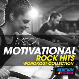 Various Artists Mega Motivational Rock Hits Workout