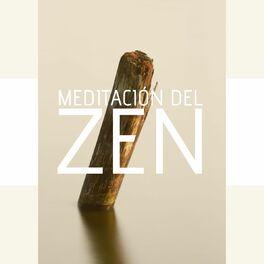 Album cover of Meditación del Zen: Música Técnicas de Relajación, Clases de Yoga y Meditación Guiada