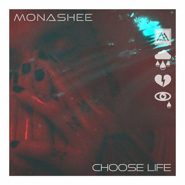 Monashee - Choose Life [single] (2021)