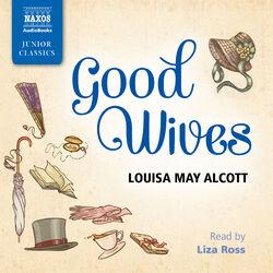 Good Wives (Abridged)