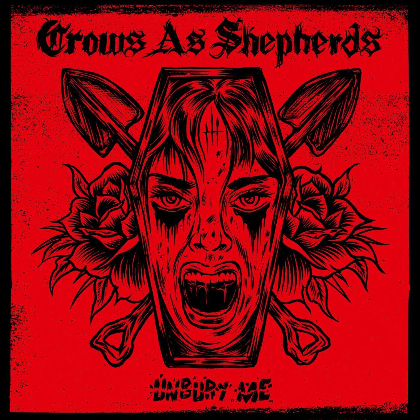 Crows As Shepherds - Unbury Me [single] (2020)