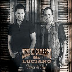 Zezé Di Camargo e Luciano – Teorias de Raul 2014 CD Completo