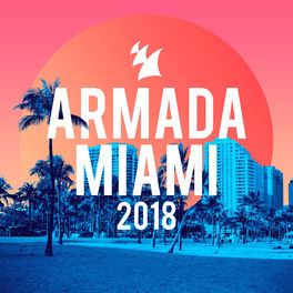 Album cover of Armada Miami 2018