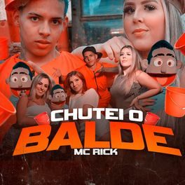 Chutei o Balde – MC Rick Mp3 CD Completo