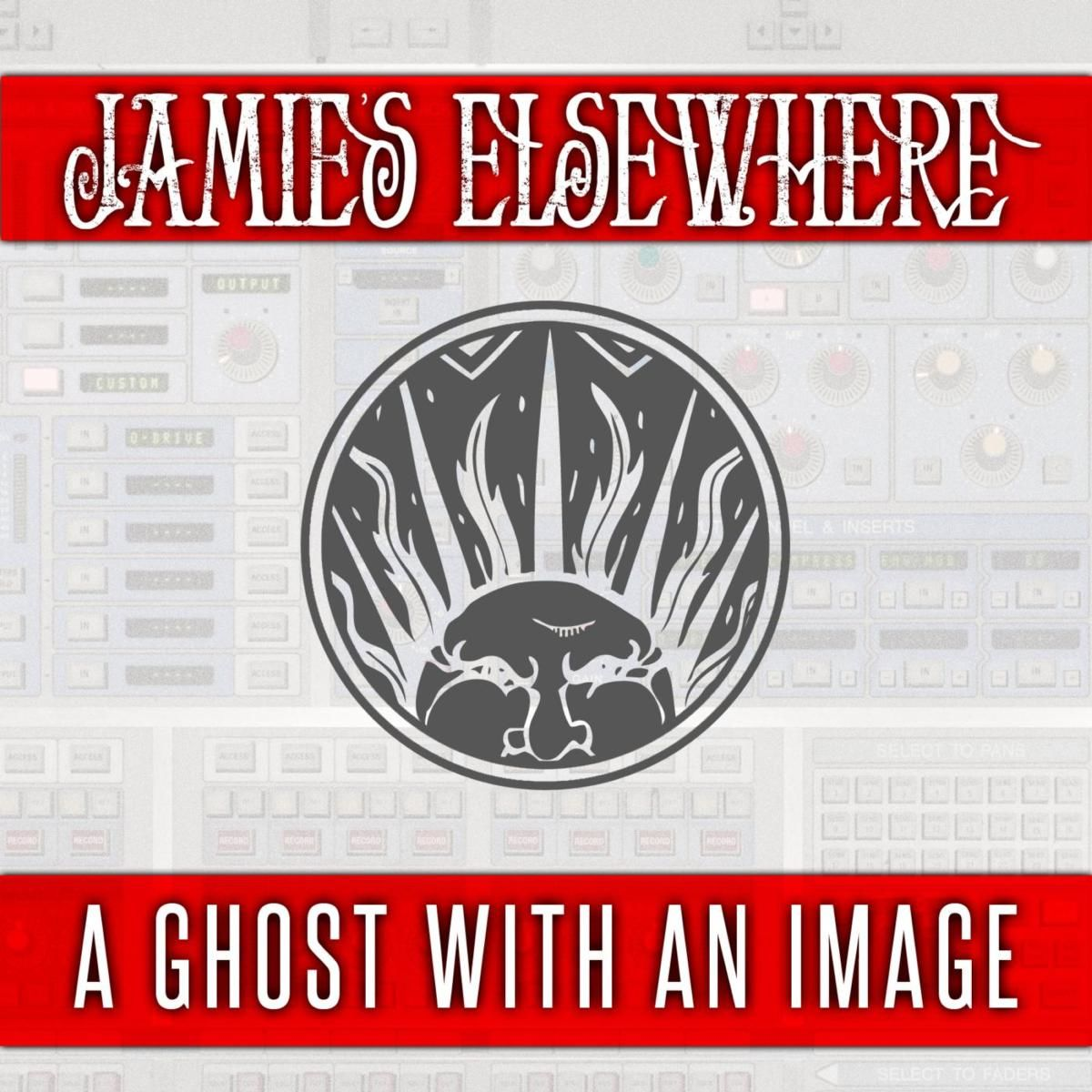 Jamie's Elsewhere - A Ghost with an Image [single] (2012)