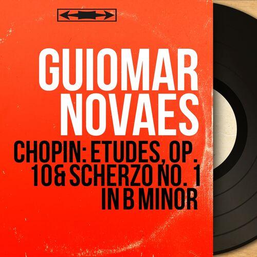 Guiomar Novaes: Chopin: Etudes, Op  10 & Scherzo No  1 in B