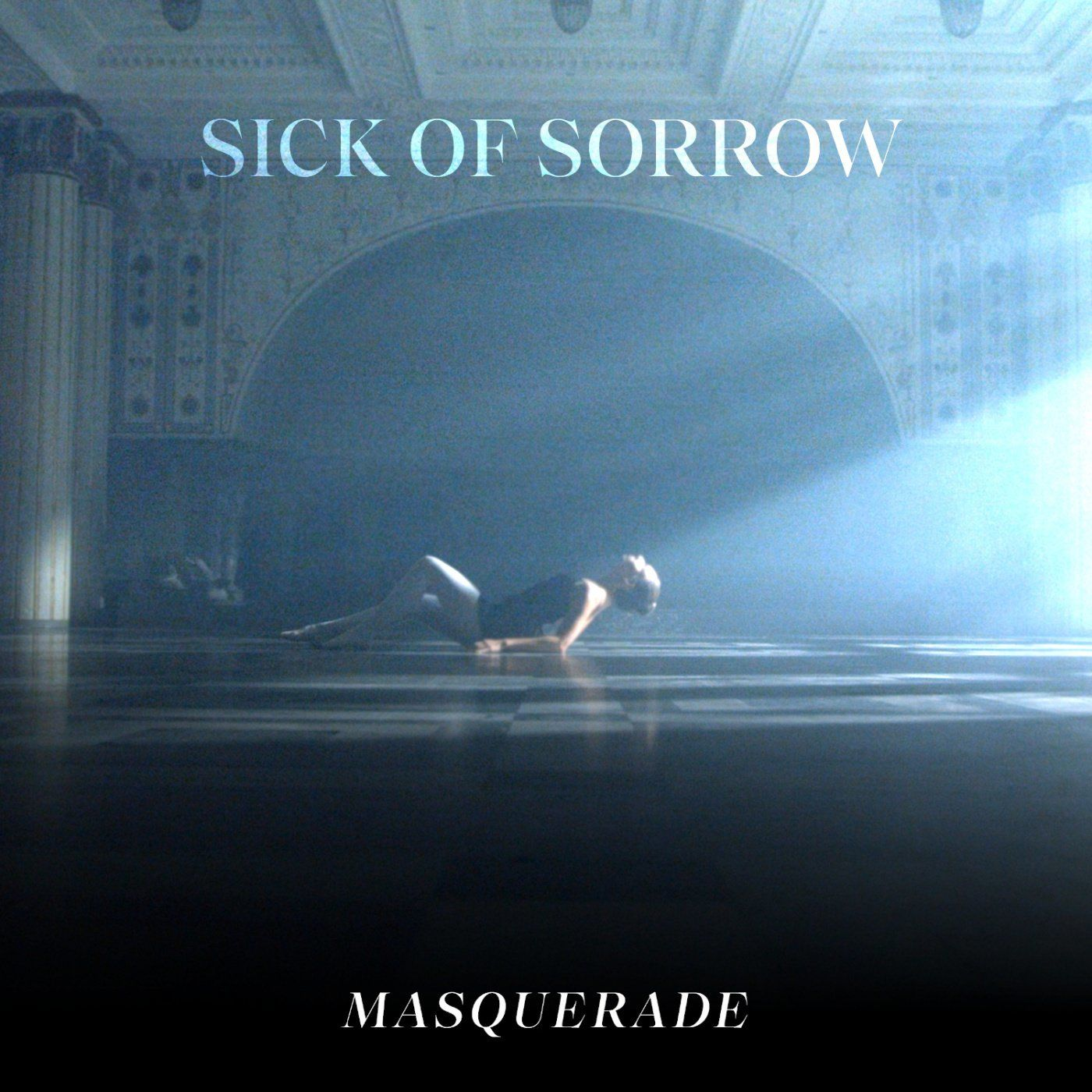 Sick Of Sorrow - Masquerade [single] (2020)
