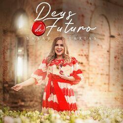 Deus de Futuro – Sarah Farias