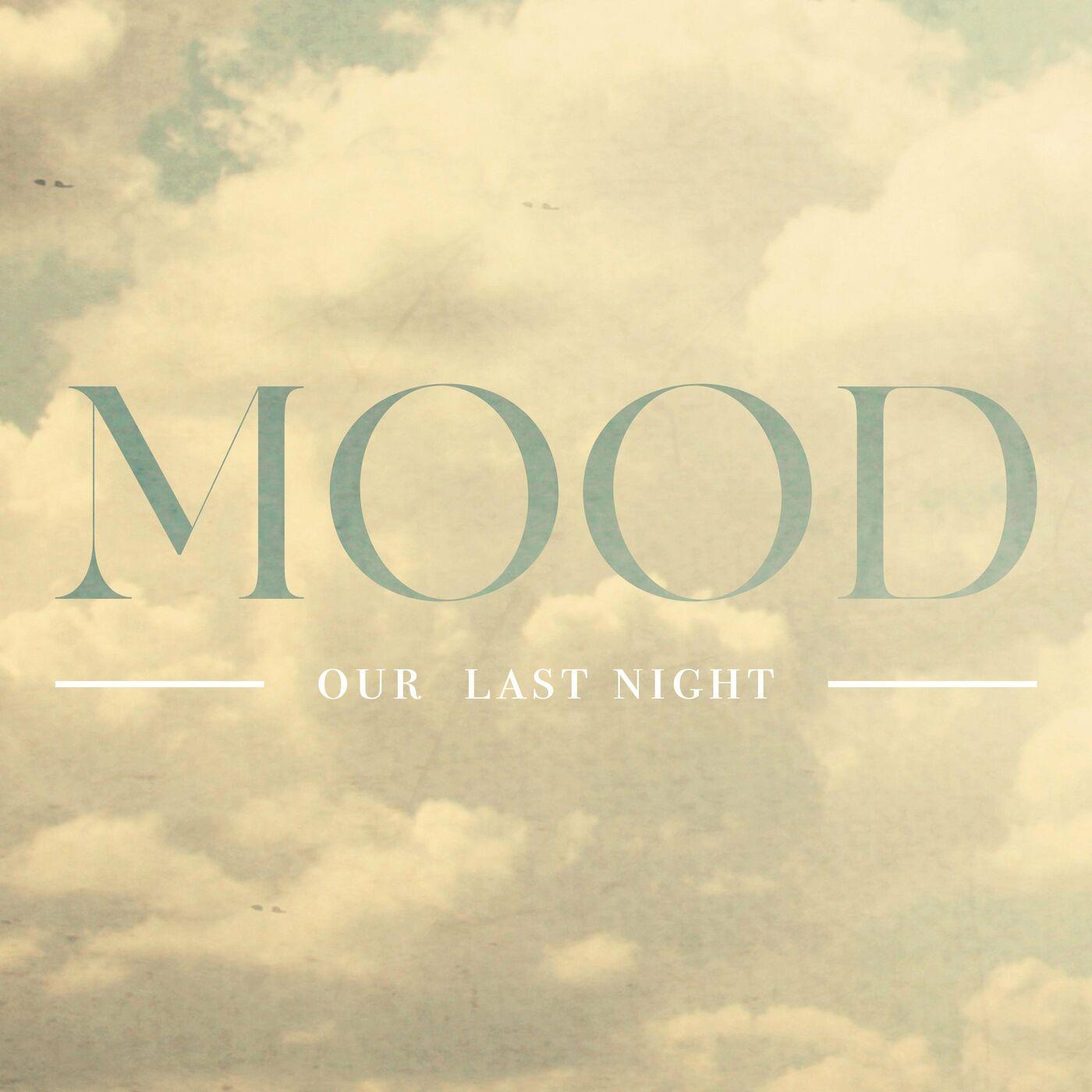 Our Last Night - Mood [single] (2020)