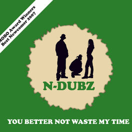 Album cover of You Better Not Waste My Time (1 track download)